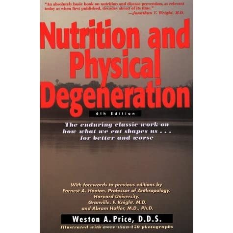 Nutrition & Physical Degeration