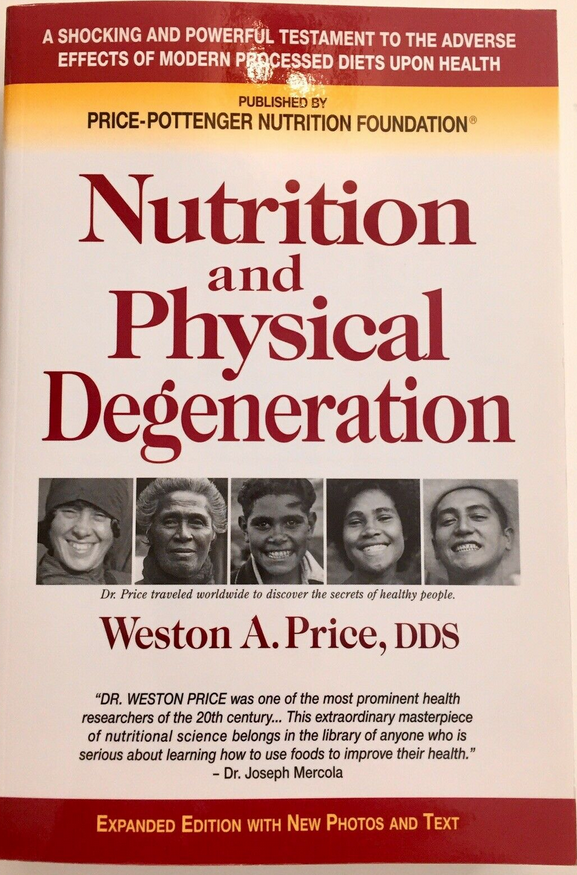 Nutrition and Physical Degeneration2