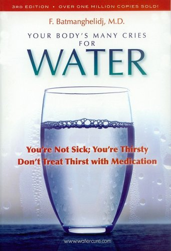 Your Body-s Many Cries For Water